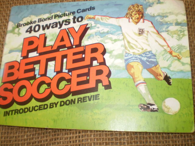 40 WAYS TO PLAY BETTER SOCCER,1976 BROOKE BOND COMPLETE ALBUM,PICTURE CARDS