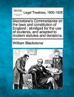 Blackstone's Commentaries on the Laws and Constitution of England: Abridged for the Use of Students, and Adapted to Modern Statutes and Decisions. by Sir William Blackstone (Paperback / softback, 2011)