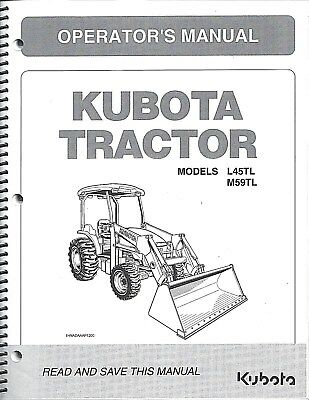 Kubota L45TL M59TL Tractor Loader Backhoe Operator Manual 32801 19714 2Pcs EBay