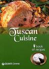 Tuscan Cuisine by Paola Agostini, Mariarosa Brizzi (Paperback, 2009)