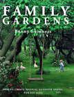 Family Gardens by Bunny Guinness (Hardback, 1996)