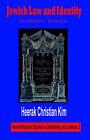 Jewish Law and Identity: Academic Essays by Heerak Christian Kim (Hardback, 2005)