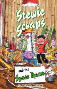 Stewie-Scraps-and-the-Space-Racer-by-Sheila-M-Blackburn-Paperback-2008