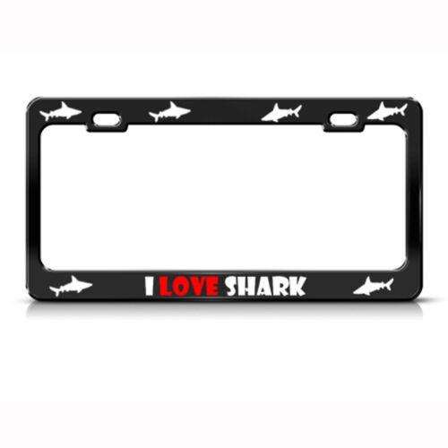 I Love Sharks Shark Steel Metal License Plate Frame Car Auto Tag Holder