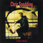 Cafe Days [Other People's Music] by Chris Spedding (CD, Nov-2004, Other Peoples Music)