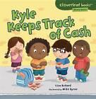 Kyle Keeps Track of Cash by Lisa Bullard (Paperback / softback, 2013)