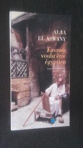 Alaa El Aswani Avrei Piano Ammezzato Essere Egiziano 2009 Atti Sud Tbe