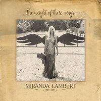 Miranda Lambert Cd - The Weight Of These Wings [2 Discs](2016) - Unopened