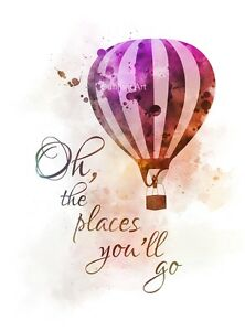Art Print Oh The Places Youll Go Quote Dr Seuss Hot Air Balloon
