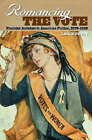 Romancing the Vote: Feminist Activism in American Fiction, 1870-1920 by Leslie Petty (Hardback, 2006)