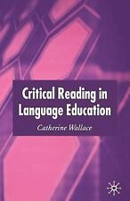 Critical Reading in Language Education by Catherine Wallace (2003, Paperback)