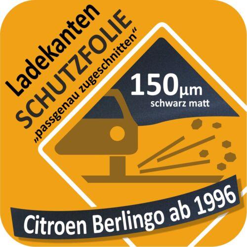 Citroen Berlingo I Ladekantenschutz Folie Lackschutzfolie Auto Schutzfolie 150µm