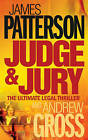 Judge and Jury by James Patterson, Andrew Gross (Paperback, 2007)
