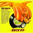 The Rock On * by Bunch (CD, Aug-2013, Talking Elephant)