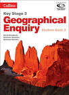 Collins Key Stage 3 Geography: Book 3: Geographical Enquiry Student by Kathy York, David Weatherly, Amanda Roff, Nicholas Sheehan, Rebecca Kitchen (Paperback, 2012)