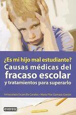 Causas Medicas Del Fracaso Escolar y Tratamientos Para Superarlo / Med-ExLibrary