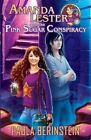 Amanda Lester and the Pink Sugar Conspiracy by Paula Berinstein (Paperback / softback, 2015)