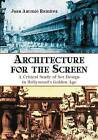 Architecture for the Screen: A Critical Study of Set Design in Hollywood's Golden Age by Juan Antonio Ramirez (Paperback, 2012)