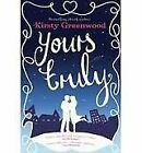 Yours Truly by Kirsty Greenwood (Paperback, 2013)