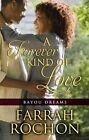 A Forever Kind of Love by Farrah Rochon (Hardback, 2015)