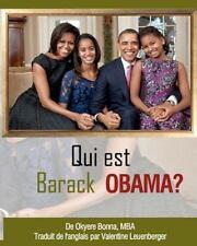 Qui Est Barack Obama? by Okyere Bonna (2012, Paperback)