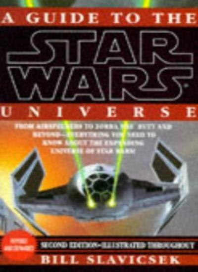 "Guide to the ""Star Wars"" Universe,Bill Slavicsek"