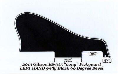 2013 ES-335 Left Hand LONG Pickguard 60 Deg Bevel for Gibson Guitar Project NEW