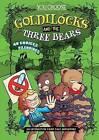 Goldilocks and the Three Bears: An Interactive Fairy Tale Adventure by Eric Braun (Hardback, 2015)