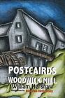 Postcairds Fae Woodwick Mill: Orkney Poems in Scots by William Hershaw (Paperback, 2015)