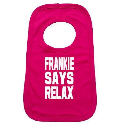 Funny Baby Infants Bib Napkin - Frankie Says Relax Solid