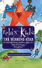 Relax Kids: The Wishing Star by Marneta Viegas (Paperback)