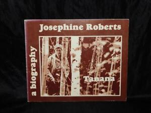 1979 Josephine Roberts Alaska Native Tanana Indian Biography Book History Photos
