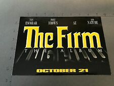 PROMO STICKER The Firm The Album LARGE Sticker Promo Nas AZ FOXY BROWN 9x6
