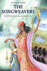 The Songweavers by Kathleen McDonnell (Paperback, 2008)