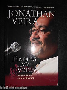 SIGNED-Jonathan-Veira-Finding-My-Voice-Playing-the-Fool-and-Other-Triumphs