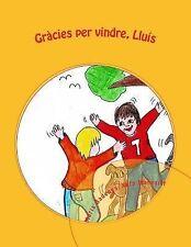 Ponopono Collection: Gracies per Vindre, Lluis by Maria Ramón (2014,...