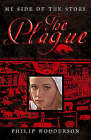 My Side of the Story: The Plague by Philip Wooderson (Paperback, 2006)