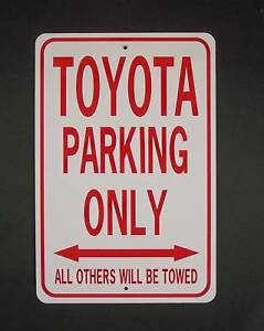 Image Is Loading Toyota Parking Only 12x18 Aluminum Car Sign Won
