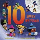 10 Busy Brooms by Carole Gerber (Hardback, 2016)