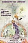 Fantastical Visions III by Fantasist Enterprises (Paperback / softback, 2005)