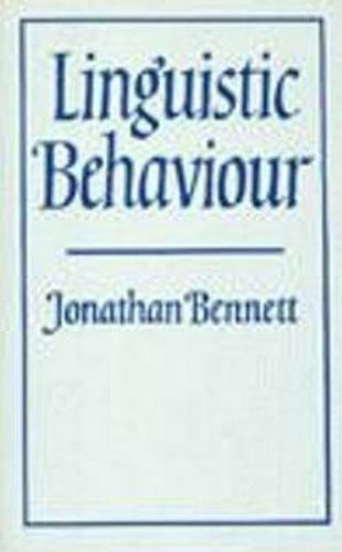 Linguistic Behaviour, Hardcover by Bennett, Jonathan Francis, Brand New, Free...