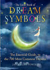 The Little Book of Dream Symbols: The Essential Guide to Over 700 of the Most Common Dreams by Jacqueline Towers (Paperback, 2017)