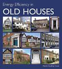 Energy Efficiency in Old Houses by Martin Godfrey Cook (Hardback, 2009)