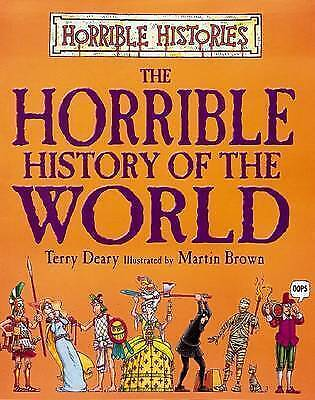 """""""AS NEW"""" The Horrible History of the World (Horrible Histories Series), Deary, T"""