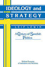 Ideology and Strategy: A Century of Swedish Politics by Cambridge University Press (Paperback, 2006)