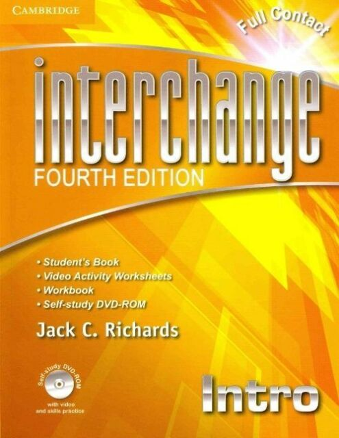 Interchange Fourth Edition. Interchange Intro Full Contact with Self-study DVD-R