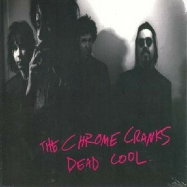 Chrome Cranks,The - Dead Cool  CD Neuware