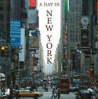 Day in New York: The Pulse of the Big Apple by edel classics GmbH (Hardback, 2005)