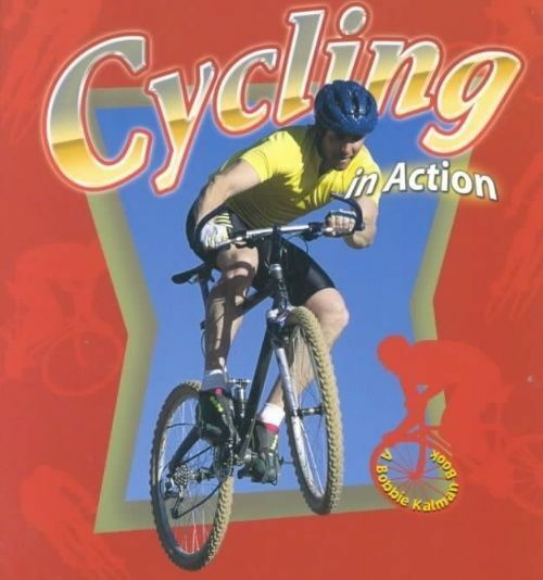 Sports in action: Cycling in action by John Crossingham (Paperback / softback)