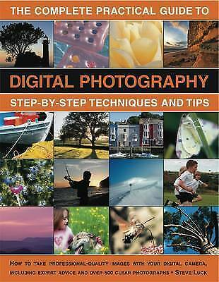 1 of 1 - The Complete Practical Guide to Digital Photography: How to create-ExLibrary